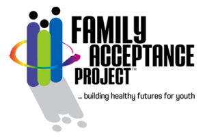 Family Acceptance Project™