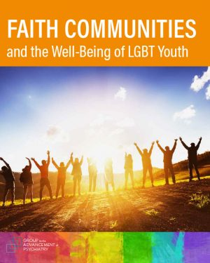 GAP Faith Communities and the Well-Being of LGBT Youth